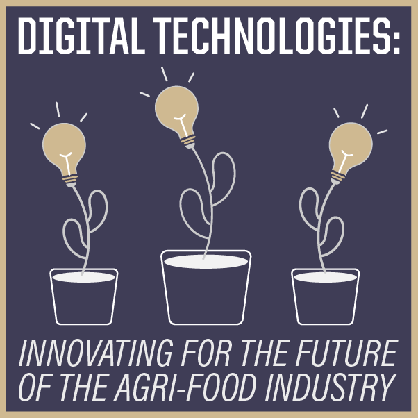 Digital Technologies: Innovating for the Future of the Agri-Food Industry