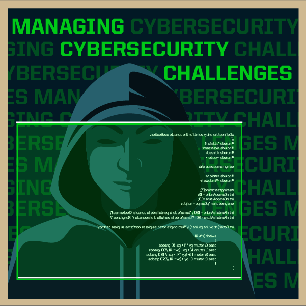 Managing Cybersecurity Challenges