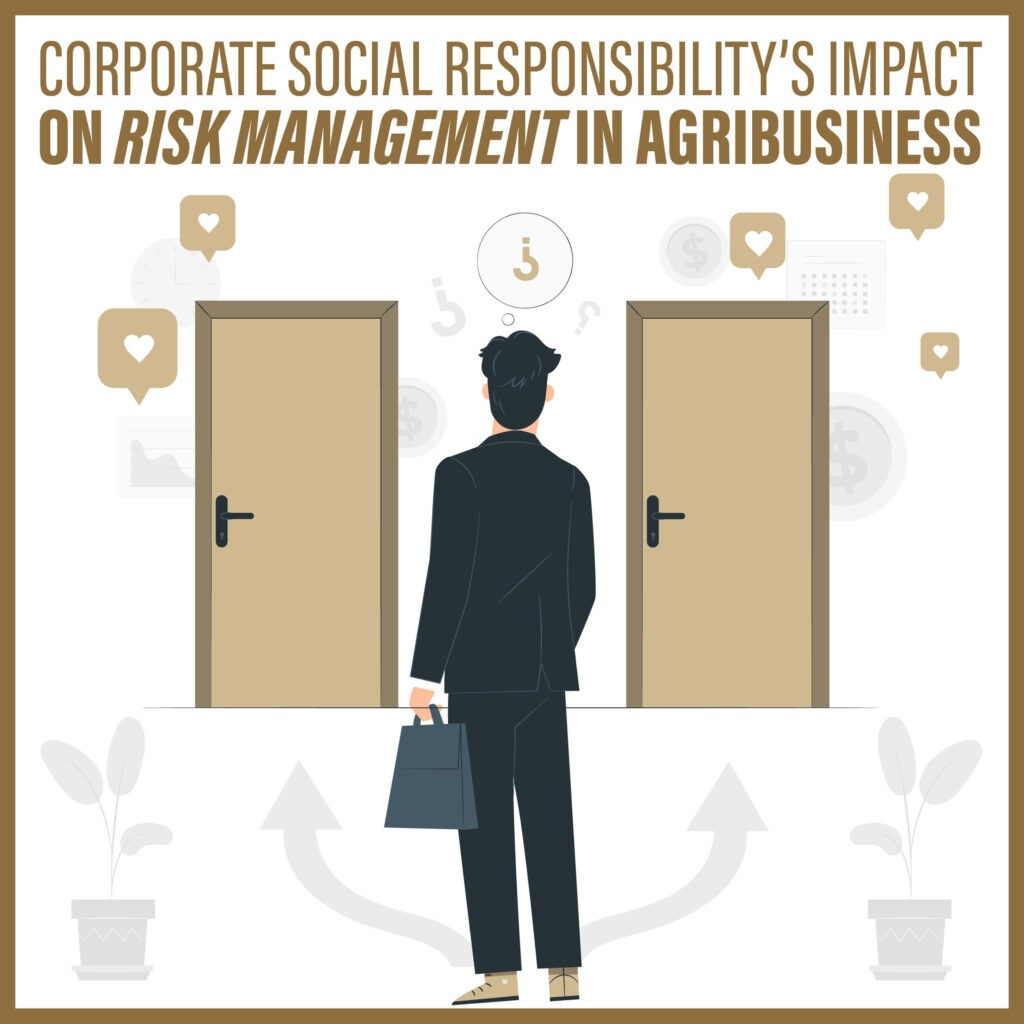 Corporate Social Responsibility's Impact on Risk Management in Agribusiness
