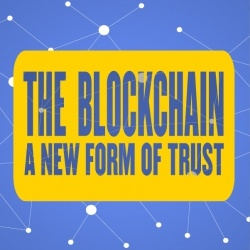 The Blockchain: A New Form of Trust