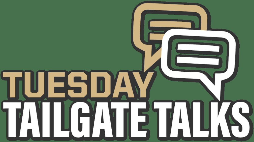 Tuesday Tailgate Talks