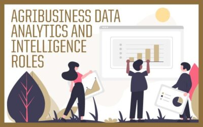 Agribusiness Data Analytics and Intelligence Roles
