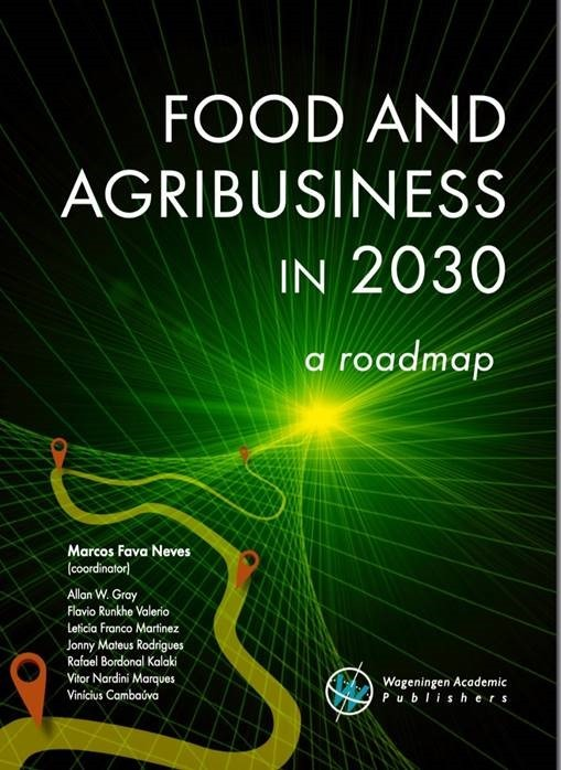 Food and Agribusiness in 2030: a roadmap book cover